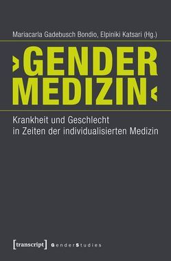 'Gender-Medizin' von Fischer,  Tobias, Gadebusch Bondio,  Mariacarla, Katsari,  Elpiniki