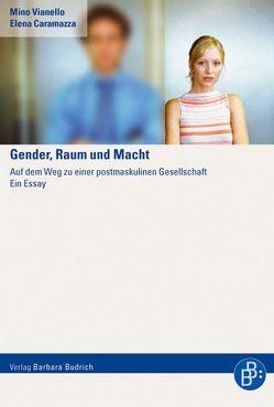 Gender, Raum und Macht von Caramazza,  Elena, Grün,  Marie L, Vianello,  Mino