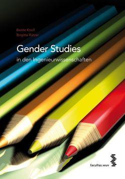 Gender Studies in den Ingenieurwissenschaften von Knoll,  Bente, Ratzer,  Brigitte