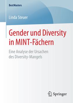 Gender und Diversity in MINT-Fächern von Steuer,  Linda