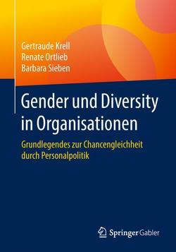 Gender und Diversity in Organisationen von Krell,  Gertraude, Ortlieb,  Renate, Sieben,  Barbara