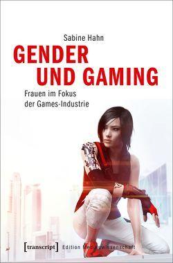 Gender und Gaming von Hahn,  Sabine