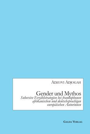 Gender und Mythos von Adjogah,  Adzovi