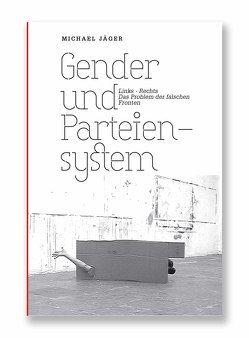 Gender und Parteiensystem von Jaeger,  Michael