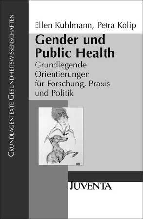 Gender und Public Health von Kolip,  Petra, Kuhlmann,  Ellen
