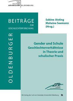 Gender und Schule von Jösting,  Sabine, Seemann,  Malwine