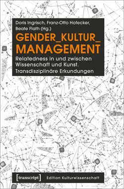 Gender_Kultur_Management von Flath,  Beate, Hofecker,  Franz-Otto, Ingrisch,  Doris
