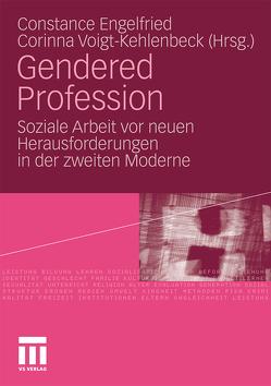 Gendered Profession von Engelfried,  Constance, Voigt-Kehlenbeck,  Corinna