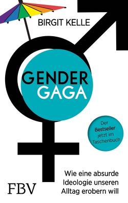 Gendergaga von Kelle,  Birgit