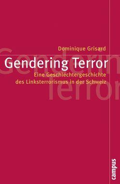 Gendering Terror von Grisard,  Dominique