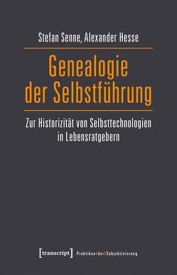 Genealogie der Selbstführung von Hesse,  Alexander, Senne,  Stefan