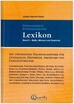 Genealogisch-Etymologisches Lexikon von Barth,  Johann Heinrich, Dr. Jahn M.A.,  Ralf G.
