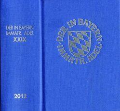 Genealogisches Handbuch des in Bayern immatrikulierten Adels