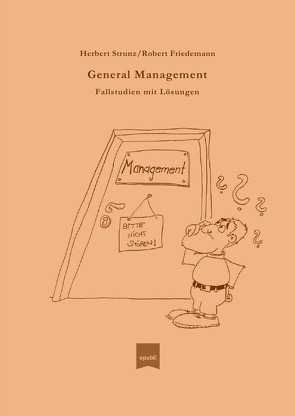General Management von Friedemann,  Robert, Strunz,  Prof. Dr.,  Herbert