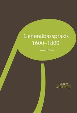 Generalbasspraxis 1600–1800 von Rampe,  Siegbert
