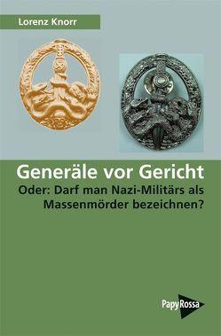 Generäle vor Gericht von Knorr,  Lorenz