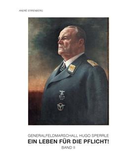 Generalfeldmarschall Hugo Sperrle von Stirenberg,  André