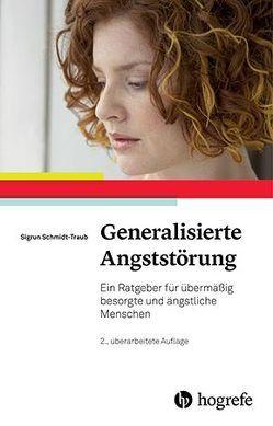 Generalisierte Angststörung von Schmidt-Traub,  Sigrun