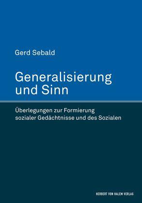 Generalisierung und Sinn von Sebald,  Gerd