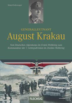 Generalleutnant August Krakau von Kaltenegger,  Roland