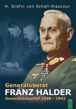 Generaloberst Franz Halder von Schall-Riaucour,  Heidemarie von