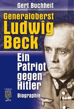 Generaloberst Ludwig Beck von Buchheit,  Gert