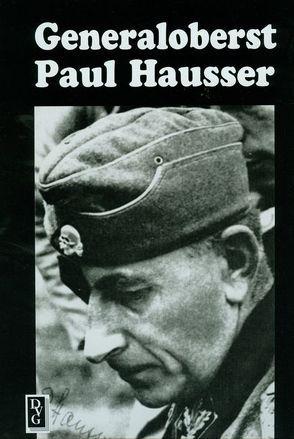 Generaloberst Paul Hausser von Mathias,  K Heinz