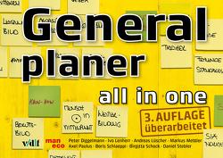 Generalplaner – all in one von Diggelmann,  Peter, Lenherr,  Ivo, Lüscher,  Andreas, Paulus,  Axel, Schlaeppi,  Boris, Schock,  Birgitta, Stebler,  Daniel