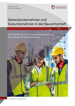 Generalunternehmer und Subunternehmer in der Bauwirtschaft von Kropik,  Andreas, Wiesinger,  Christoph