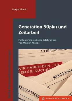 Generation 50 plus und Zeitarbeit von Misetic,  Marijan