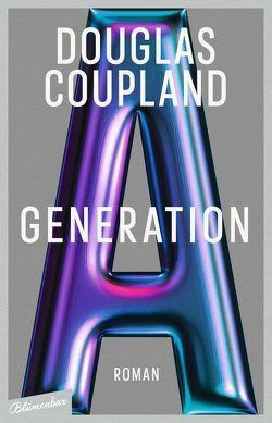 Generation A von Coupland,  Douglas, Drechsler,  Clara, Hellmann,  Harald