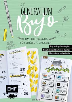 Generation BuJo – Das Anleitungsbuch für Schüler und Studenten