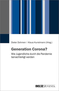 Generation Corona? von Dohmen,  Dieter, Hurrelmann,  Klaus