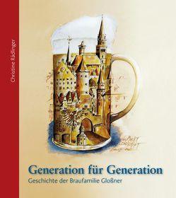 Generation für Generation von Rädlinger,  Christine