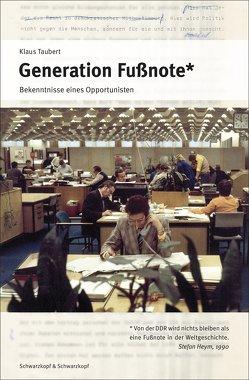 Generation Fußnote von Taubert,  Klaus
