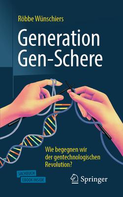 Generation Gen-Schere von Wünschiers,  Röbbe