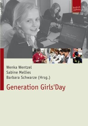 Generation Girls' Day von Mellies,  Sabine, Schwarze,  Barbara, Wentzel,  Wenka