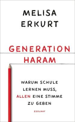 Generation haram von Erkurt:,  Melisa