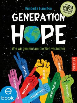 Generation Hope von Hamilton,  Kimberlie, Pfeiffer,  Fabienne, Rodil,  Risa