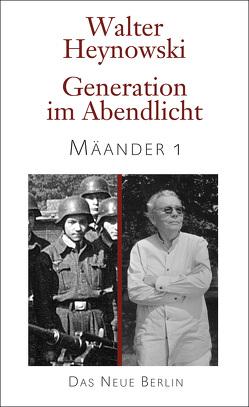 Generation im Abendlicht von Heynowski,  Walter