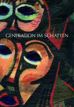 GENERATION IM SCHATTEN von Lindner,  Mathias, Stoll,  Alexander