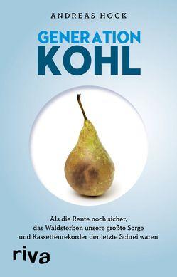 Generation Kohl von Hock,  Andreas