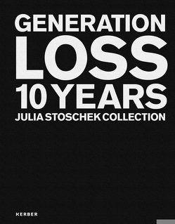 GENERATION LOSS von Atkins,  Ed, Stoschek,  Julia, Weisser,  Andreas