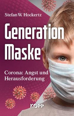 Generation Maske von Hockertz,  Stefan W.