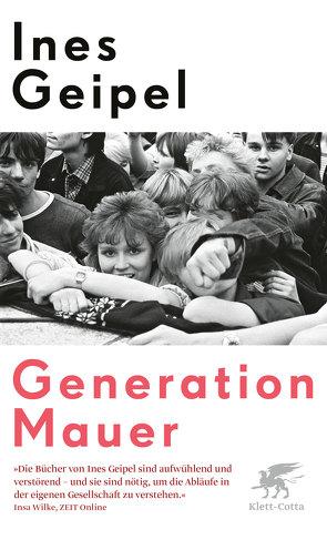 Generation Mauer von Geipel,  Ines