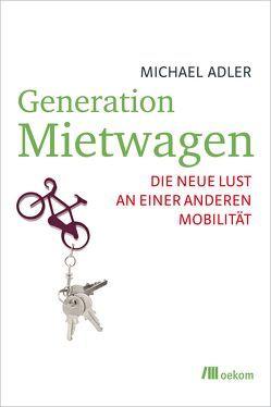 Generation Mietwagen von Adler,  Michael