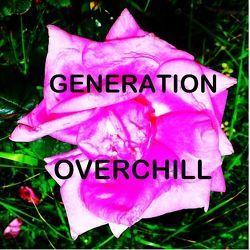 "GENERATION OVERCHILL von Play Nerd,  Tanja ""Lulu"""