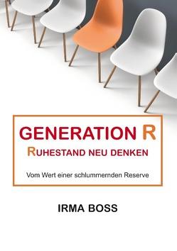 Generation R von Boss,  Irma