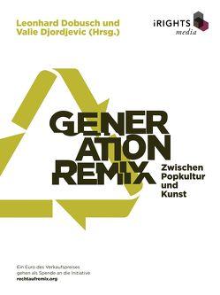 Generation Remix von Djordjevic,  Valie, Dobusch,  Leonhard
