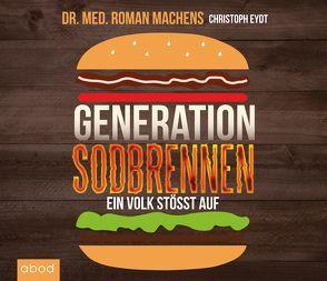 Generation Sodbrennen von Eydt,  Christoph, Ignatowitsch,  Julian, Machens,  Dr. Roman